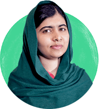 Malala Yousafzai - Nobel Peace Prize Laureate and Co-Founder, Malala Fund