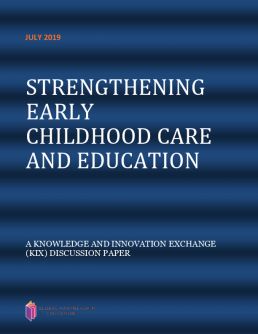 Strengthening early childhood care and education. A knowledge and innovation exchange (KIX) discussion paper