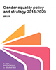 Gender equality policy and strategy 2016 - 2020