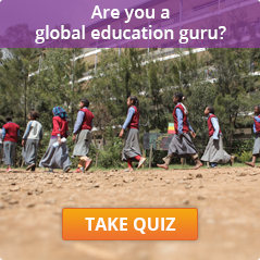 How much do you know about global education? Take this fun quiz to find out!