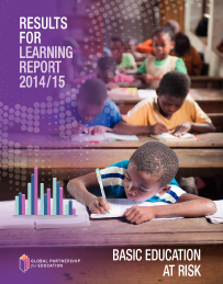 The 2014/2015 Results for Learning Report: Basic Education at Risk examines the progress achieved by GPE partner developing countries over the period 2008-2012.