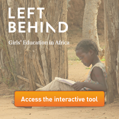 LEFT BEHIND - Girls' Education in Africa